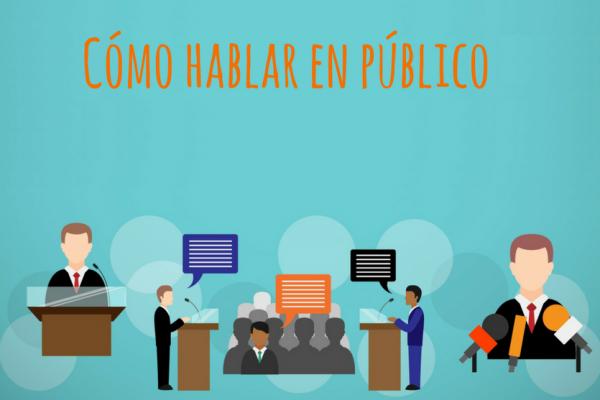 10 CONSEJOS PARA HABLAR EN PÚBLICO Y REALIZAR PRESENTACIONES EFICACES